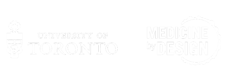 University of Toronto & Medicine by Design Logos in White