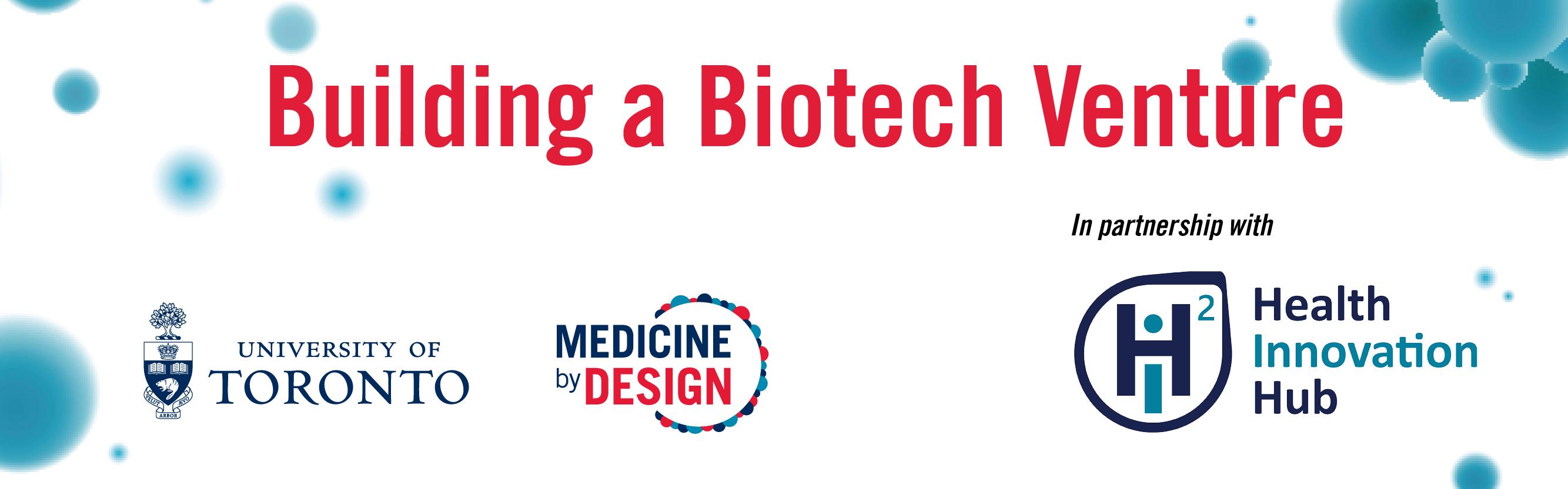 Banner Building a Biotech Venture