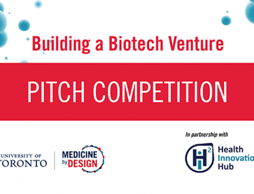 Six trainee-led teams to compete for $25,000 in research funding at Medicine by Design's Building a Biotech Venture Pitch Competition